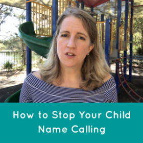 How to Stop Your Child Name Calling