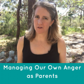 Managing Your Own Anger As A Parent