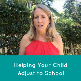 Helping Your Child Adjust to School